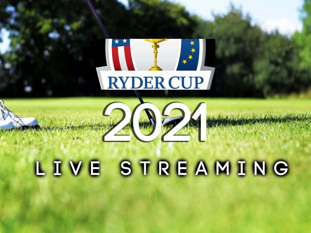 Ryder Cup 2021 Live Streaming: How to Watch Online Free